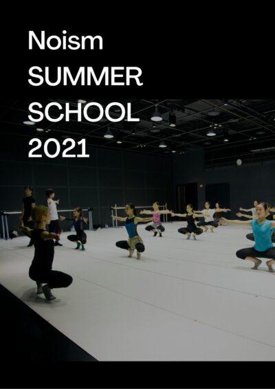Noism Summer School 2021